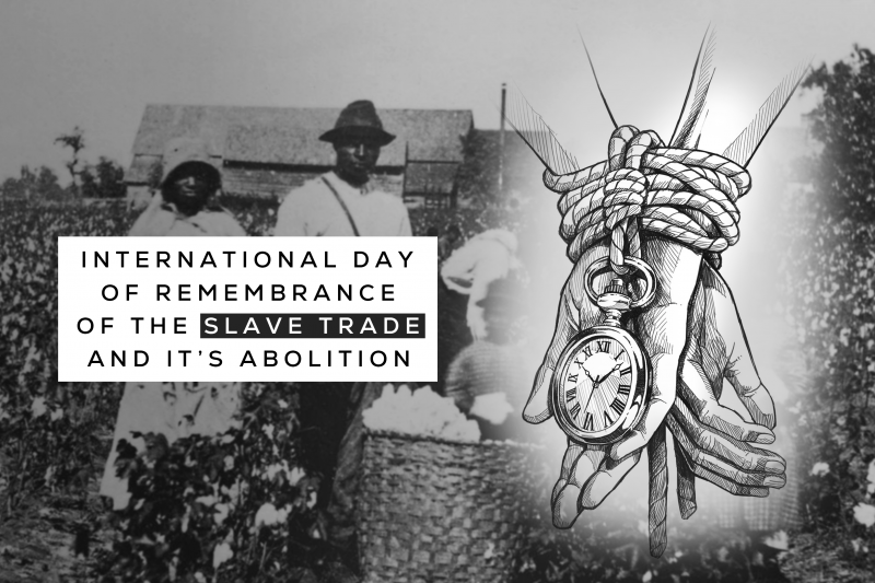 International Day For Remembrance Of Slave Trade And It's Abolition