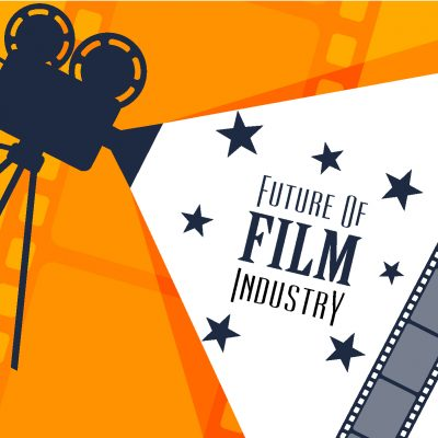 Future of the Film Industry