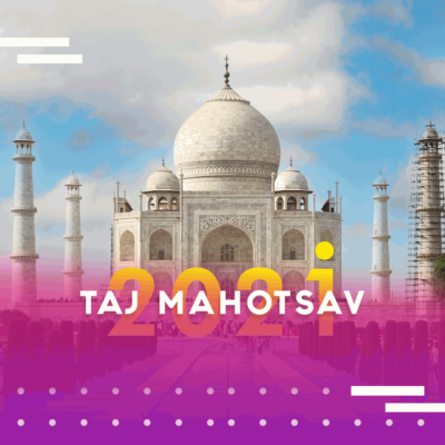 TAJ MAHOTSAV - Explore the artistic magnificence of India.