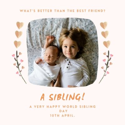 WORLD SIBLINGS DAY
