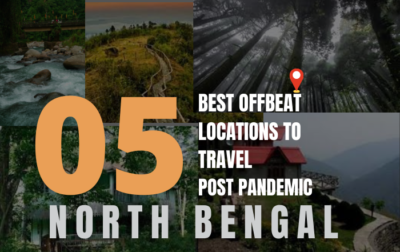 5 Best Offbeat locations to travel Post-pandemic near North Bengal
